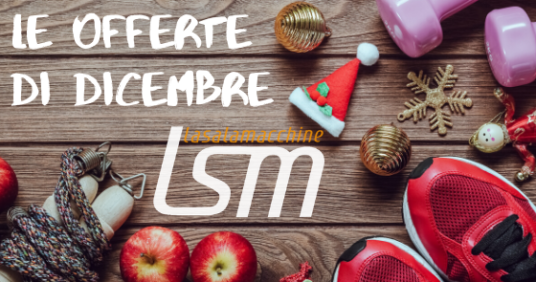 Le offerte di dicembre di LaSalaMacchine